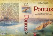 PONTUS Antik Çağ'dan Günümüze Karadeniz'in Etnik ve Siyasi Tarihi Özhan Öztürk Genişletilmiş 3. Baskı